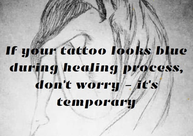 When your tattoo looks blue during healing, don't worry