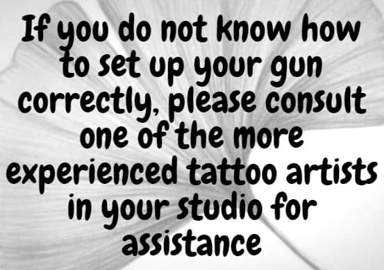 What to do if you can't set up tou tattoo gun correctly?